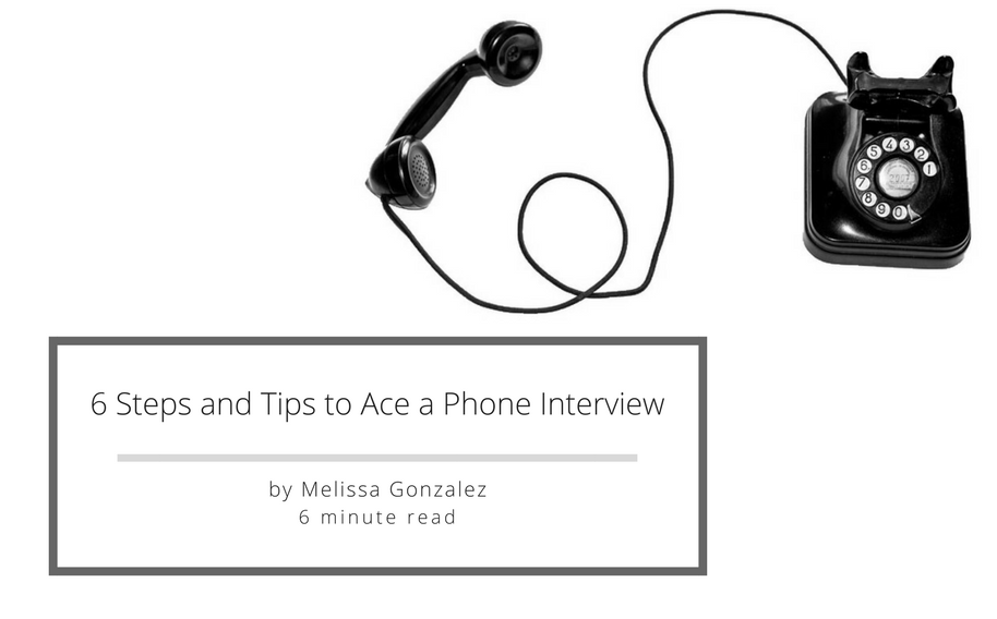 6 crucial steps and tips to ace a phone interview